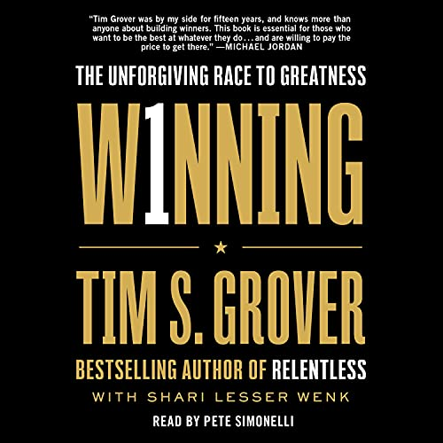 """Cover of """"Winning: The Unforgiving Race to Greatness"""" by Tim Grover"""